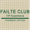 Picture of 2018 Thursday Failte Club VIP Experience
