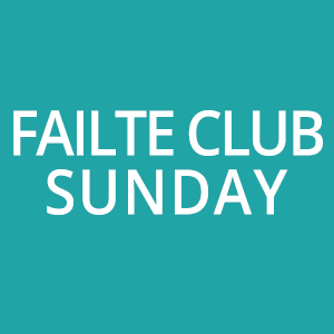 Picture of 2020 Sunday Failte Club VIP Experience